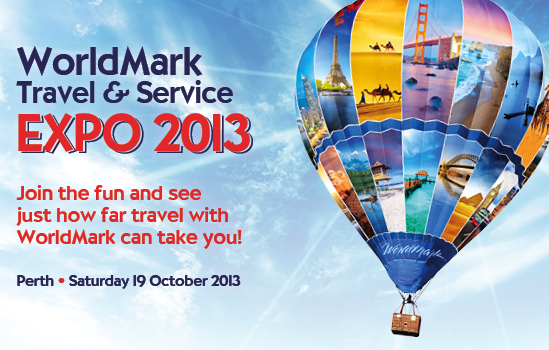 WorldMark Travel & Service Expo 2013. Perth - Saturday 19 October 2013. Join the fun and see just how far holidays with WorldMark can take you!