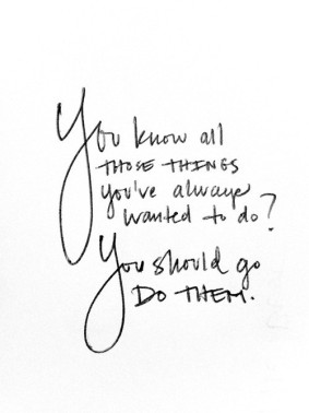 all those things you should do